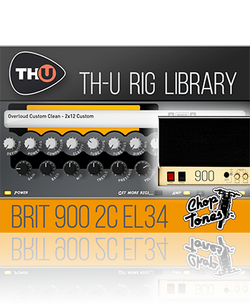 Overloud Choptones Brit 900 2C EL34 TH-U Rig Library