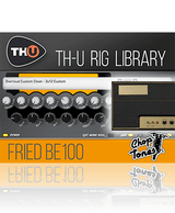 Overloud Choptones Fried BE100 TH-U Rig Library