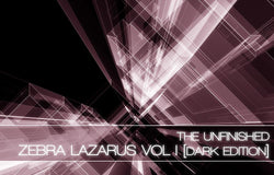The Unfinished Zebra Lazarus Vol 1 Dark Edition