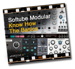 Download Groove 3 Softube Modular Know-How: The Basics
