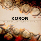 Download Impact Soundworks KORON: Traditional Instruments of Iran