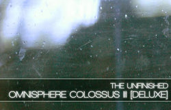 Download The Unfinished Omnisphere Colossus III Deluxe