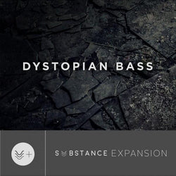 Download Output - Dystopian Bass SUBSTANCE Expansion Pack