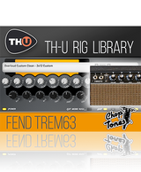 Overloud Choptones Fend Trem63 TH-U Rig Library