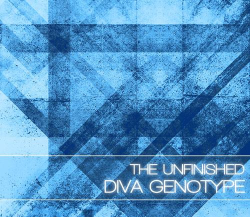 the unfinished diva genotype
