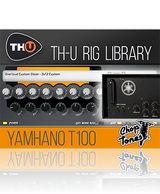 Overloud Choptones Yamhano T100 TH-U Rig Library