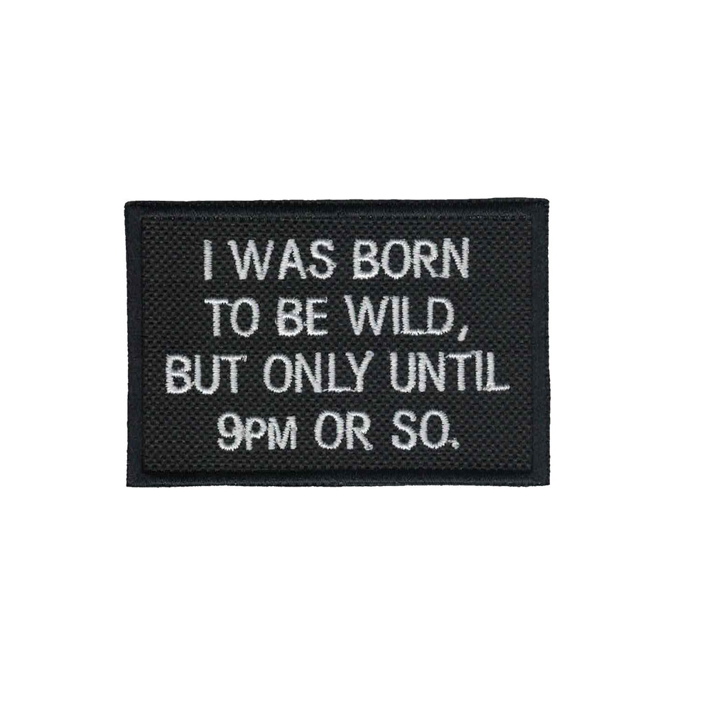 Born to be Wild Patch Iron on Applique