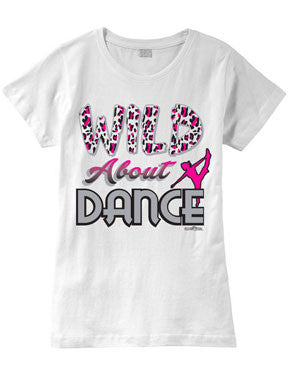 Wild About Dance Fashion T-Shirt