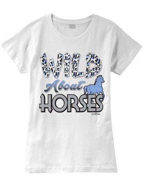 Wild About HORSES Fashion T-Shirt