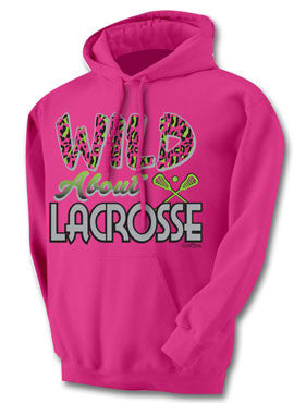 Wild About Lacrosse Hoodie