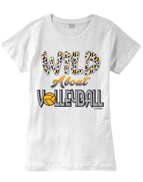 Wild About VOLLEYBALL Fashion T-Shirt