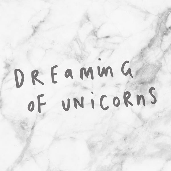 Dreaming Of Unicorns Marble