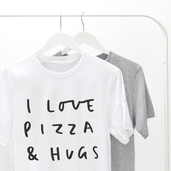 I Love Pizza And Hugs T-Shirt