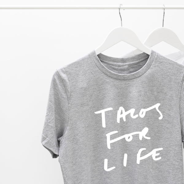 Tacos For Life T-Shirt