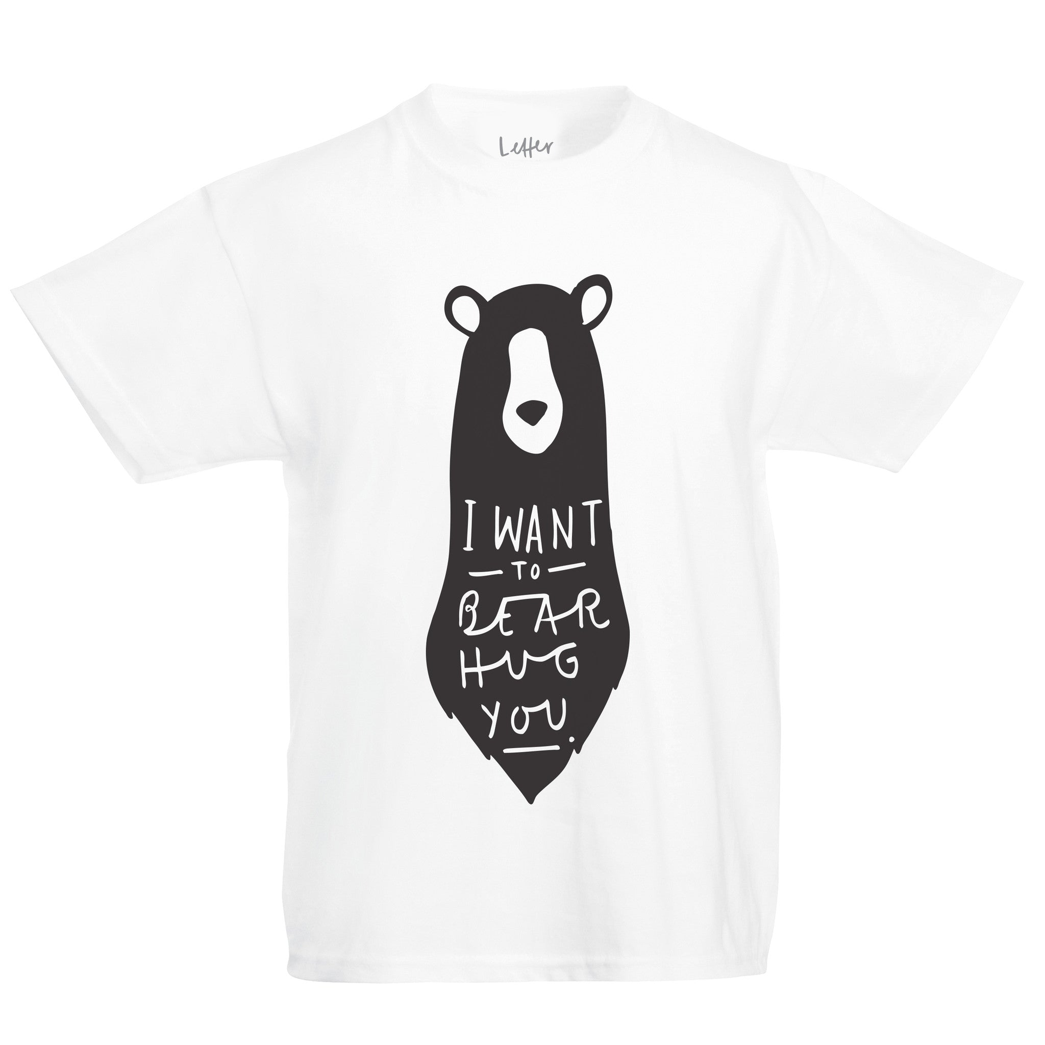 i want to bear hug you t shirt