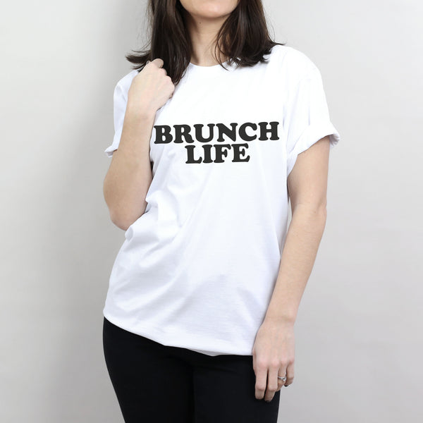 Brunch Life T-Shirt