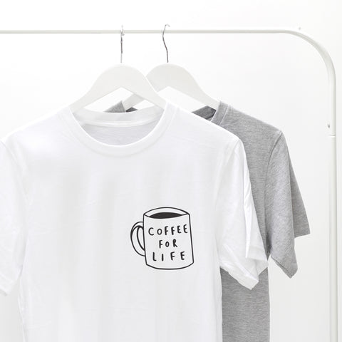 Coffee For Life T-Shirt