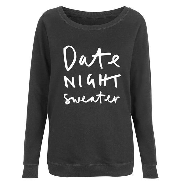 Date Night Women's Scoop Neck Sweatshirt