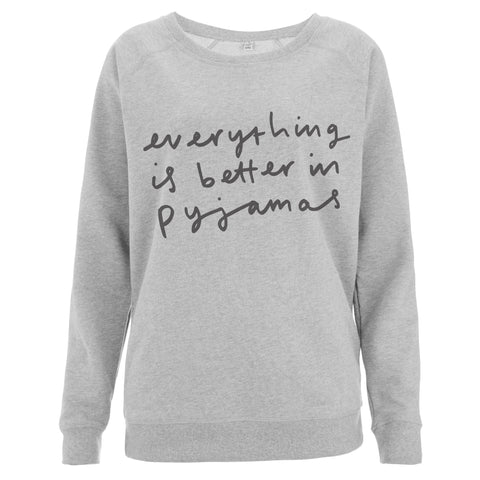 Better in Pyjamas Scoop Neck Sweater
