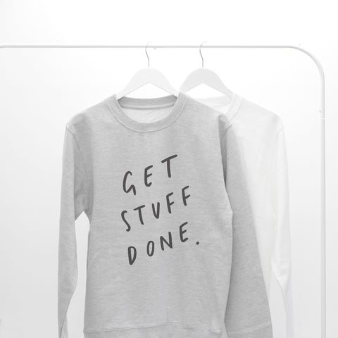 Get Stuff Done Unisex Sweater