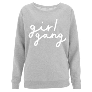 Girl Gang Women's Scoop Neck Sweatshirt