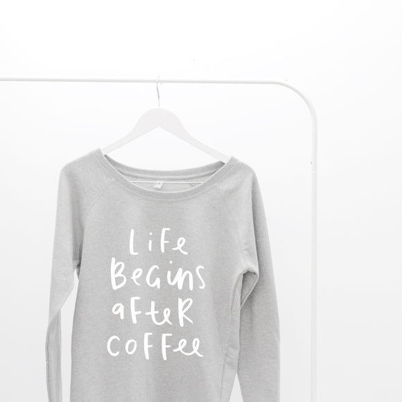 Life Begins After Coffee Scoop Neck Sweatshirt