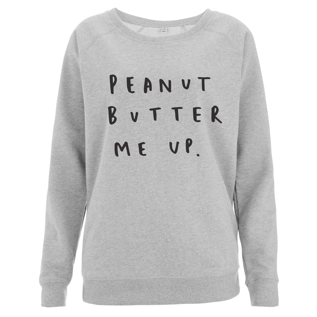 Peanut Butter Me Up Women's Scoop Neck Sweatshirt