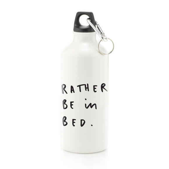 Rather Be in Bed Water Bottle
