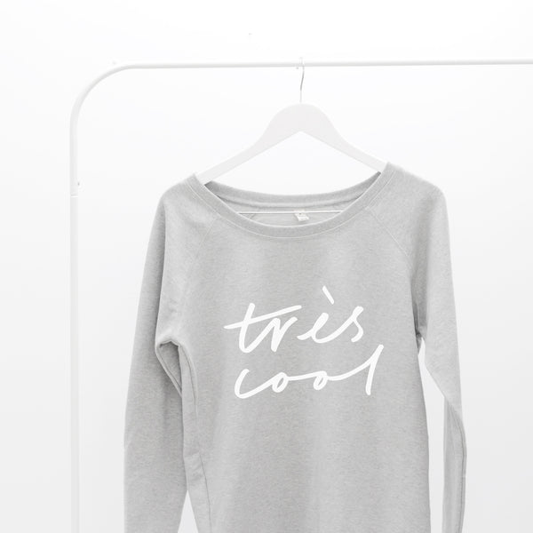 Très Cool Women's Scoop Neck Sweatshirt