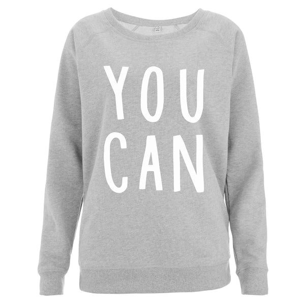 You Can Women's Scoop Neck Sweatshirt