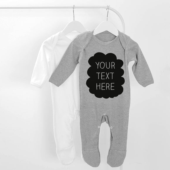 Personalised Your Text Here Long Sleeve Baby Grow
