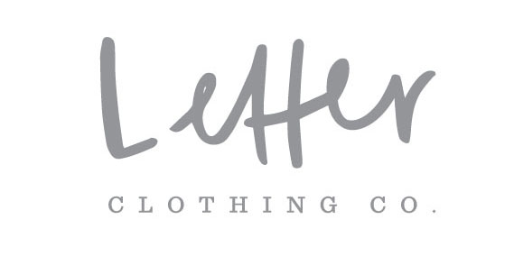 Letter Clothing Company - Hand Lettered Clothing - Slogan Clothing