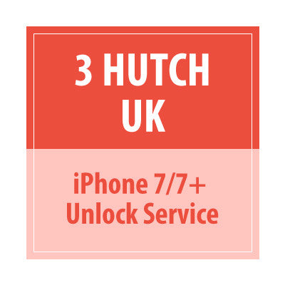 3 Hutch UK Iphone 7/7+ Unlock Service - Delivery Time : 10 days