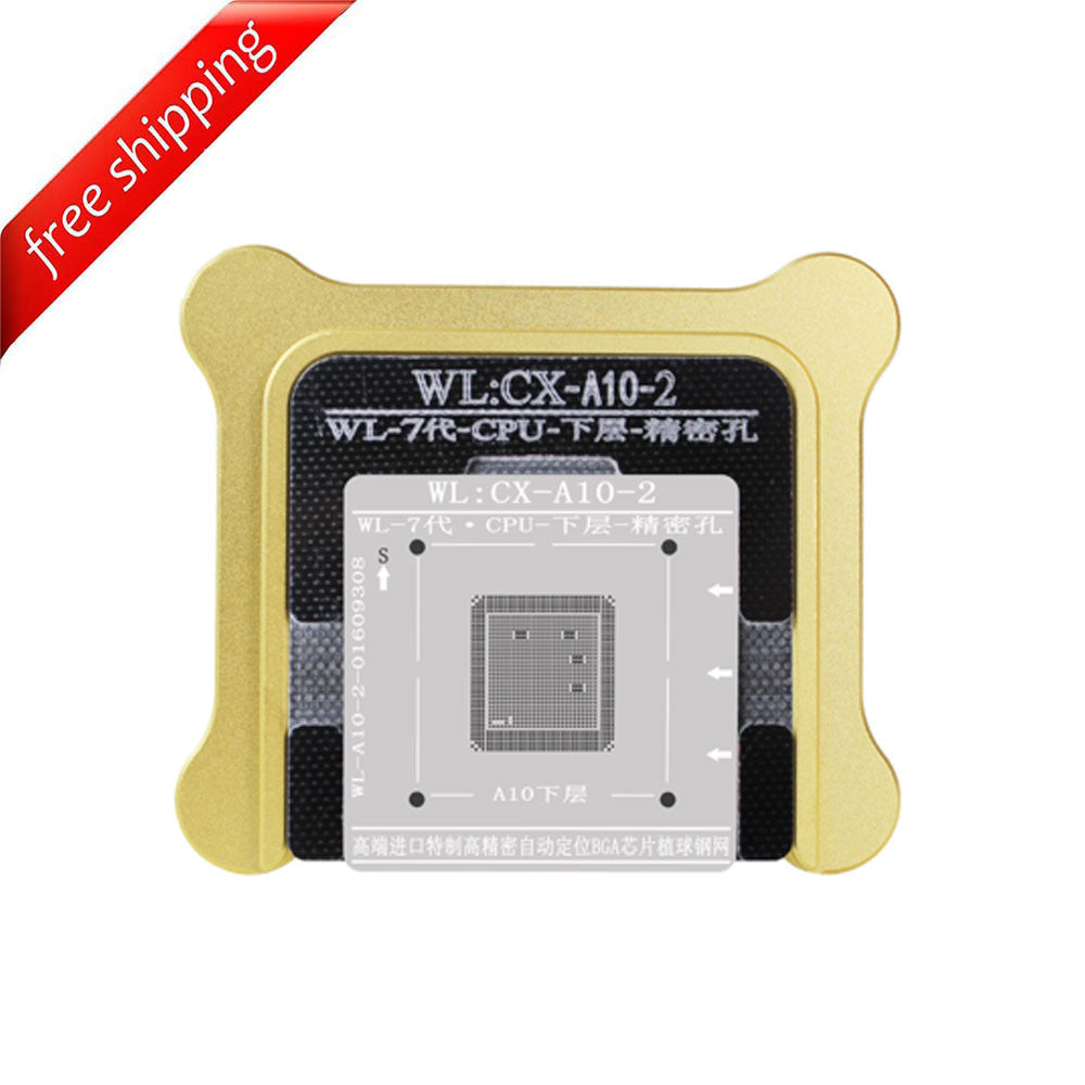 WL High-Quality A10 CPU Lower Tin Plate Steel Net BGA Reballing Stencil with Fixed Plate and Holder for iPhone 7