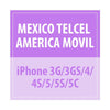 Mexico Telcel America Movil - iPhone 3G/3GS/4/4S/5/5S/5C - Delivery Time : 5 days