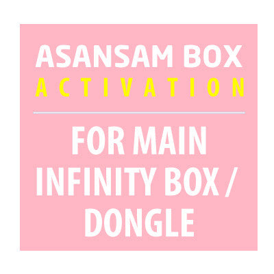 Asansam Box Activation For Main Infinity Box / Dongle