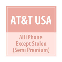 USA AT&T -All  iPhone Except Stolen (Semi Premium) - Delivery Time : 5 days