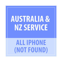 Australia & NZ Service Not Found All iPhone - Delivery Time : 24-48 Hours