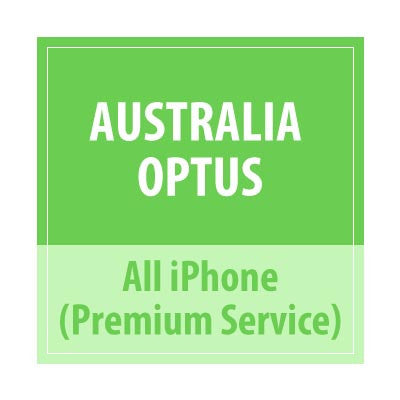 Australia Optus All iPhone Premium Service - Delivery Time : 72 Hours