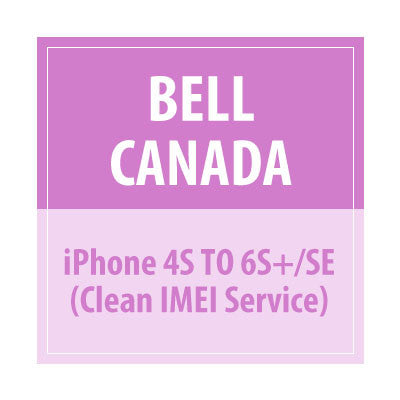 Bell Canada iPhone 4S TO 6S+/SE Clean IMEI Service - Delivery Time : 4 days