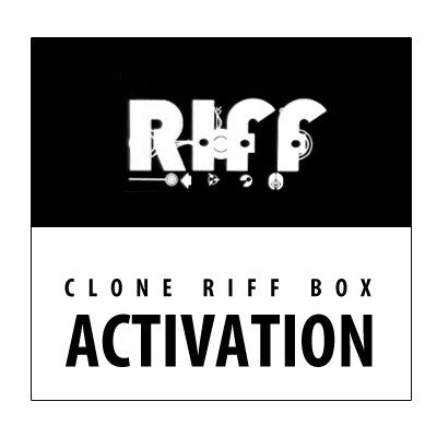 Clone Riff Box Activation