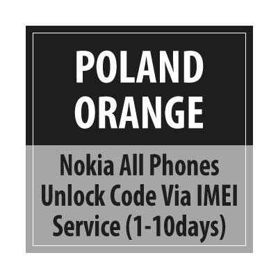 Poland Orange Nokia All Phones Unlock Code Via IMEI Service (1 to 10days) - Delivery Time : 1-10 Days