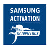 Octopus Samsung Activation - Delivery Time : 2-5 Miniutes