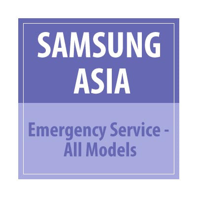 Samsung Asia Emergency Service - All Models - Delivery Time : 24 Hours
