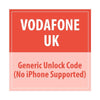 Vodafone UK Generic Unlock Code(No Iphone Supported) - Delivery Time : 8 days