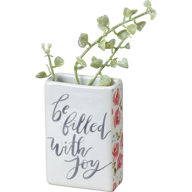 """be filled with joy"" bud vase"