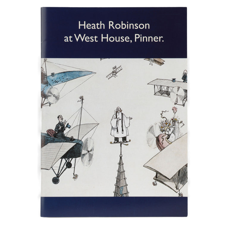 Heath Robinson at West House