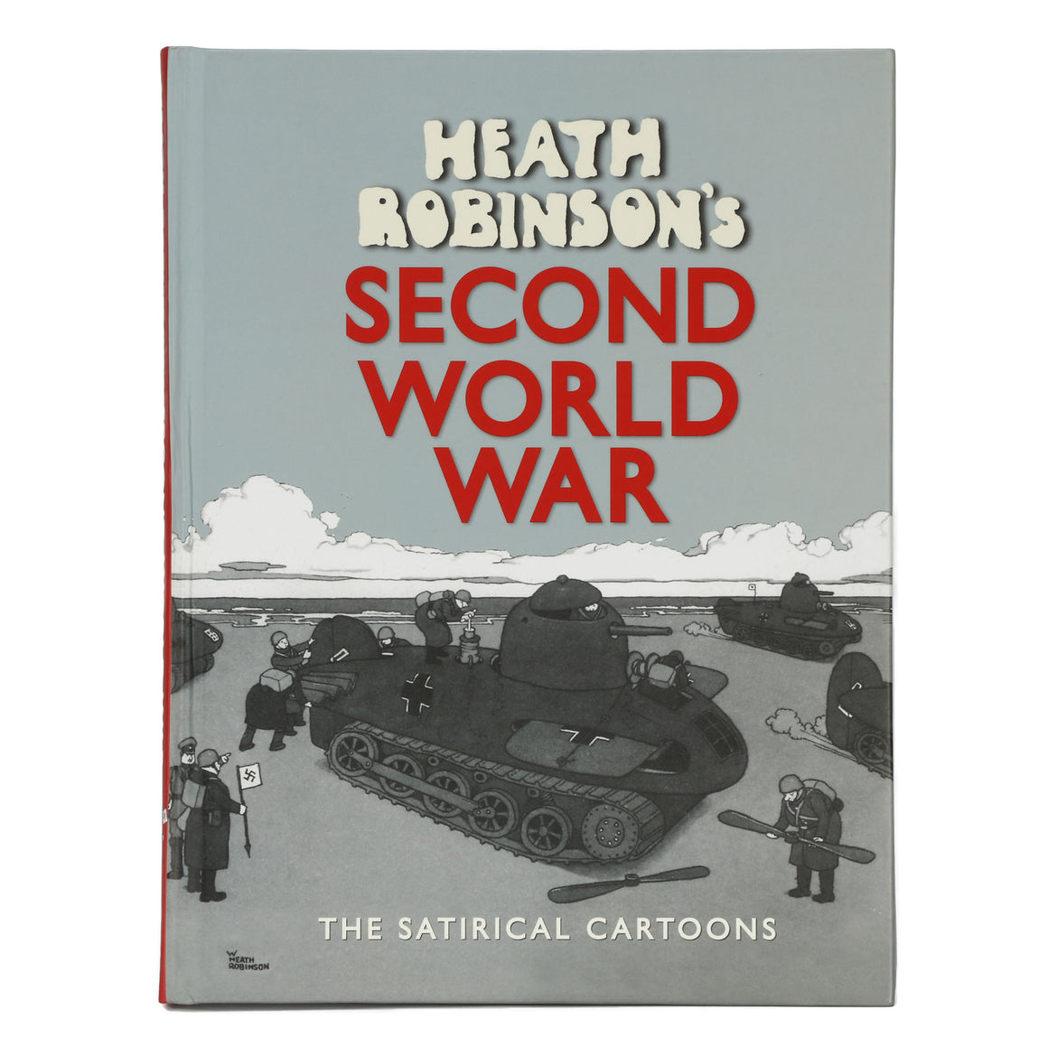 Heath Robinsons Second World War