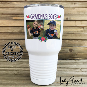 Grandma's Boys, 30oz Photo Tumbler - LadyBee Boutique Mugs