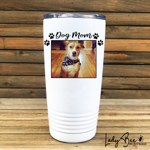 Dog Mom Photo 20oz Tumbler - LadyBee Boutique Mugs